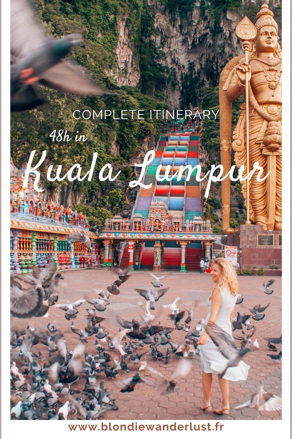 48h in Kuala Lumpur, the complete itinerary