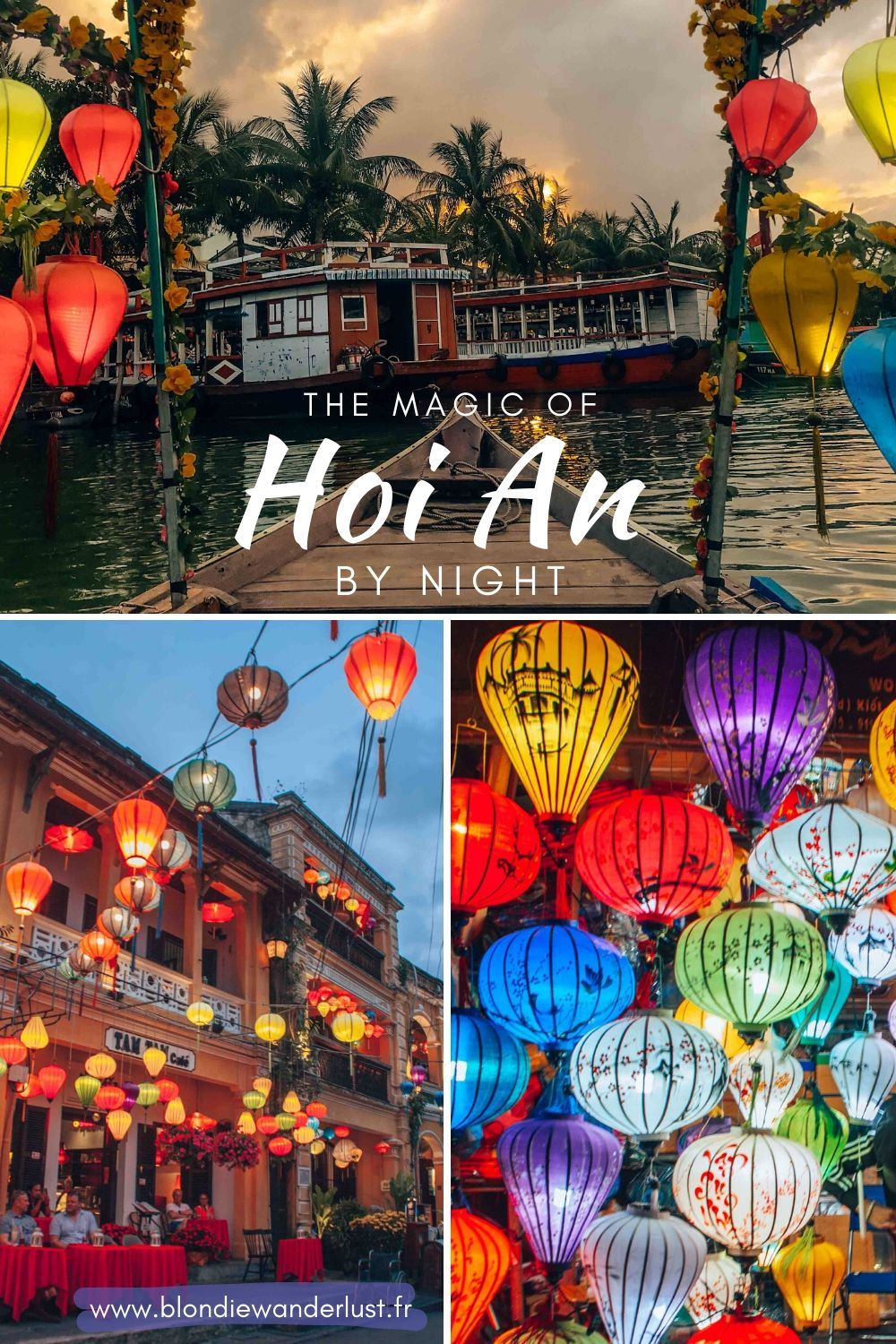 Discover the magic of Hoi An by night in this full guide