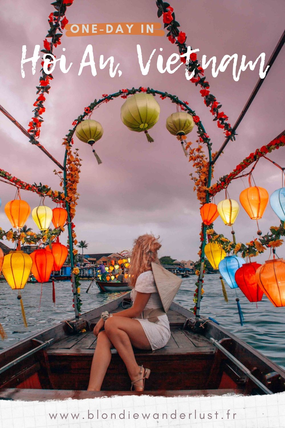 Must-see places in Hoi An, Vietnam, in 24h