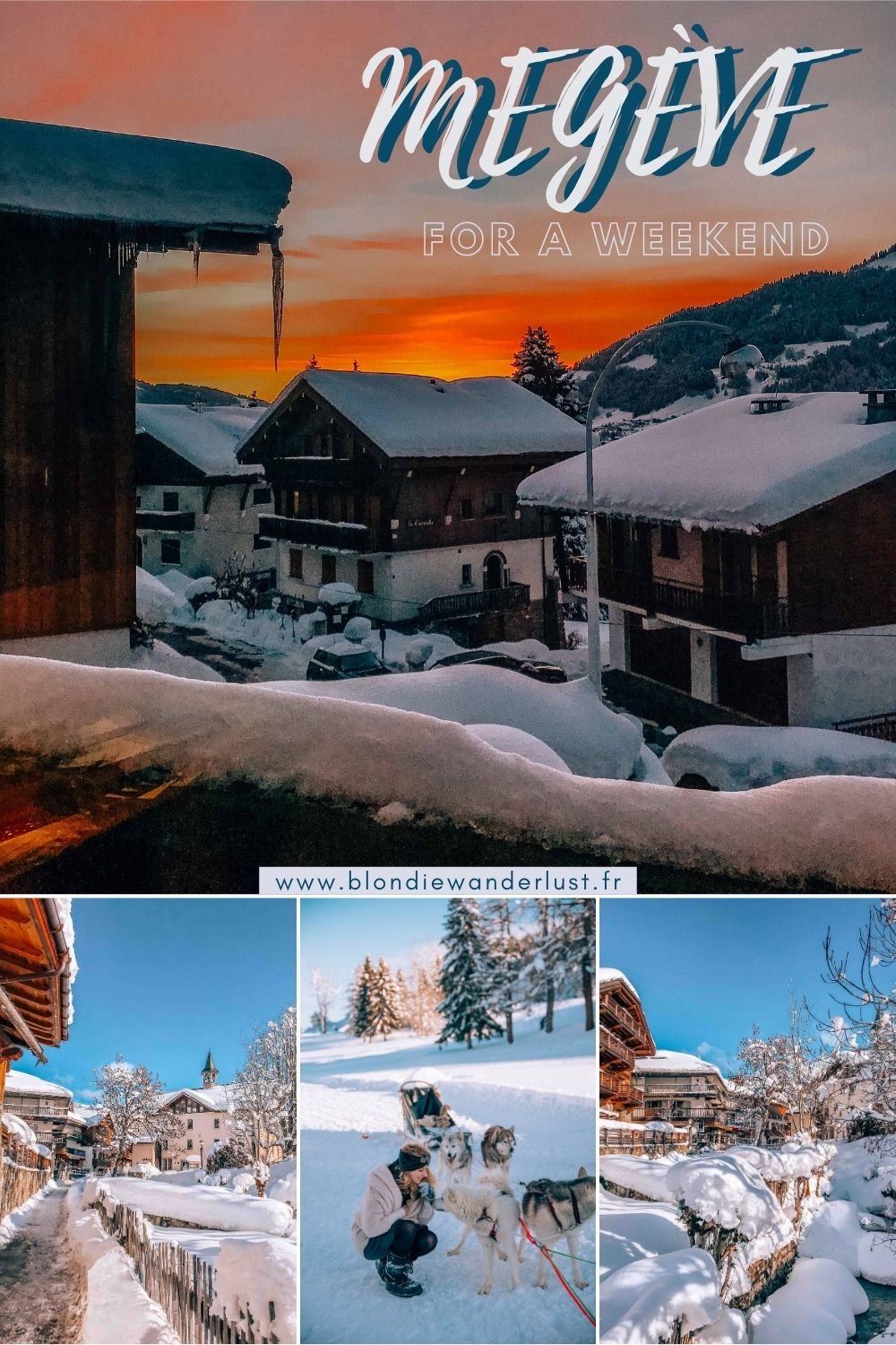 Megeve for a weekend